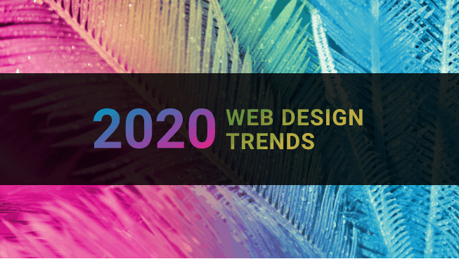Web Design And Typography 2020: Trends You Can't Miss Out On
